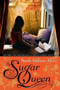 Sugar Queen Sarah Addison Allen