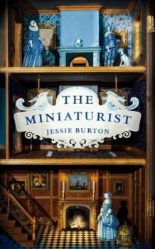 The Miniaturist door Jessie Burton